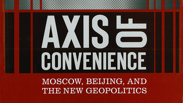 AxisofConvenienceMoscowBeijingand